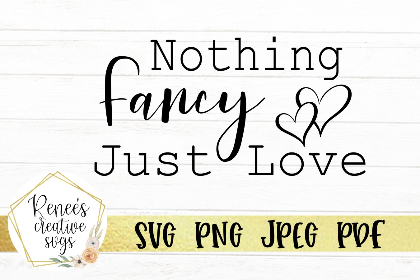 Nothing Fancy, Just Love|Wedding Quotes | SVG Cut File example image 2