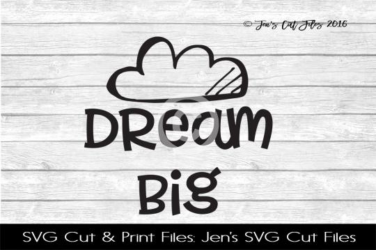 Dream Big SVG Cut File example image 1