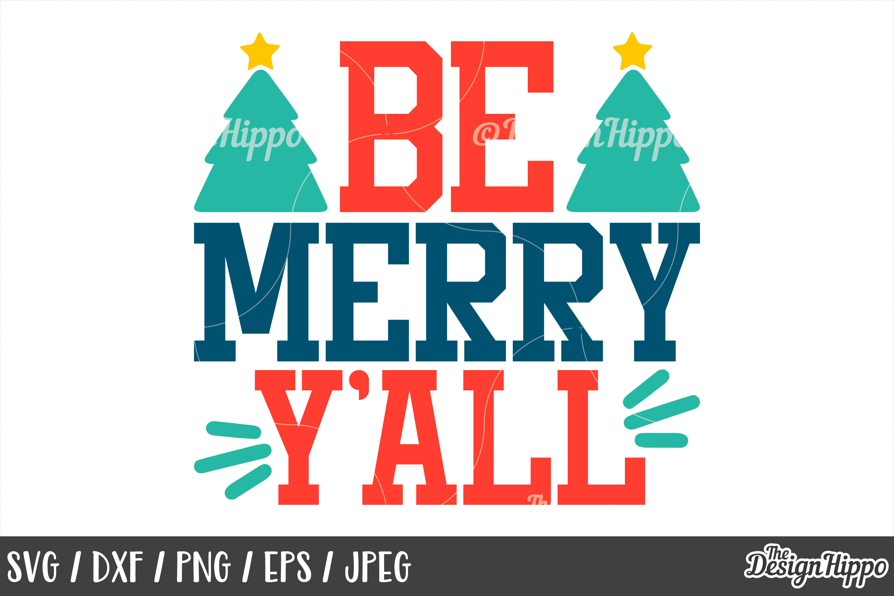 Christmas Tree SVG, Be Merry Y'all SVG, PNG, DXF, Cut Files example image 1