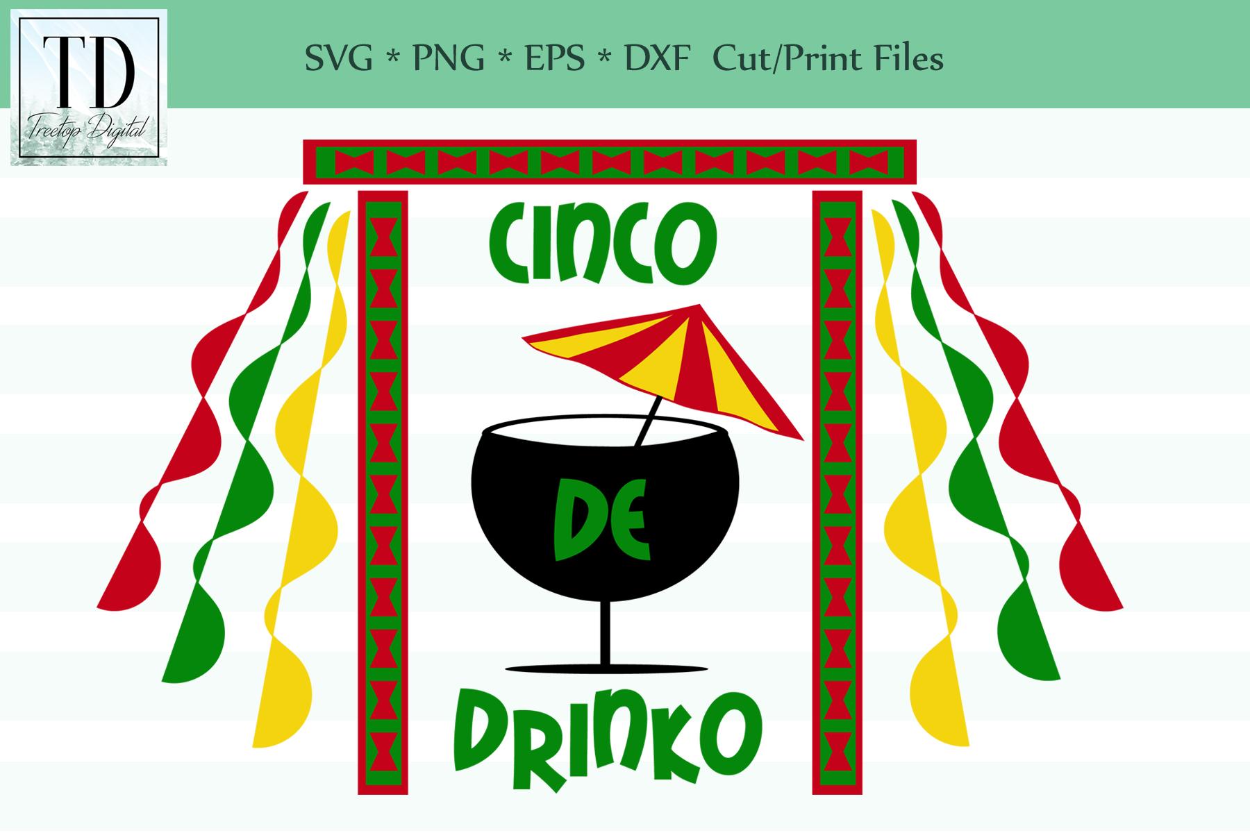 Cinco de Drinko, A Cinco de Mayo SVG, Sublimation Design example image 1