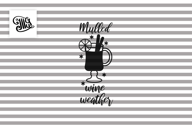 Mulled wine weather - Christmas wine example image 2