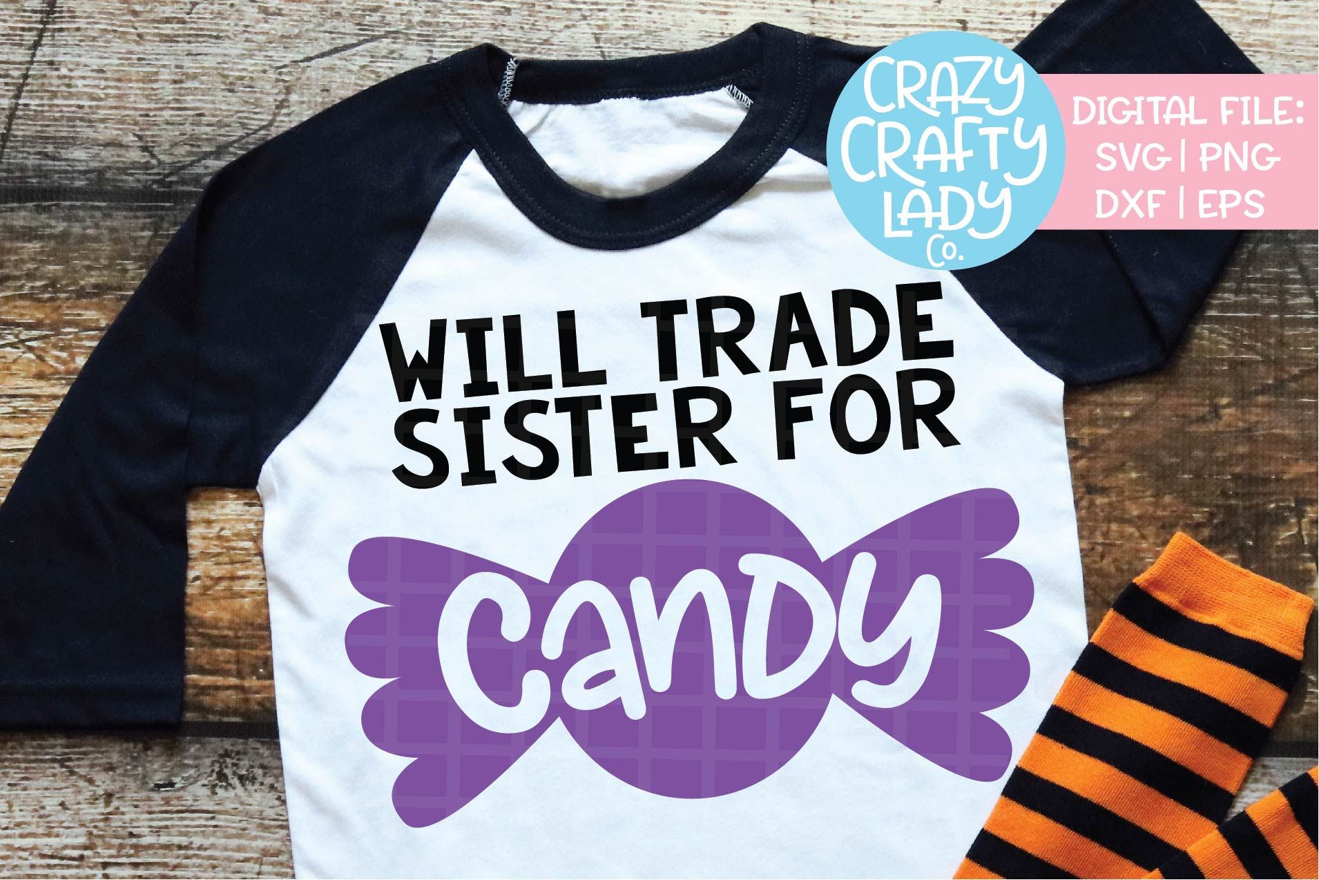Will Trade Sister for Candy SVG DXF EPS PNG Cut File example image 1