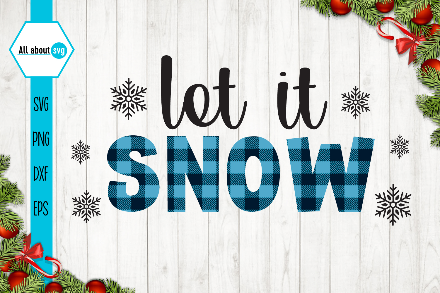 Let It Snow Buffalo Plaid Svg example image 1