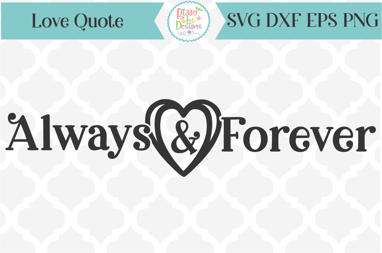 Always and Forever- love quote SVG example image 1