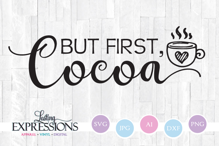 But first cocoa // SVG Quote Design example image 1