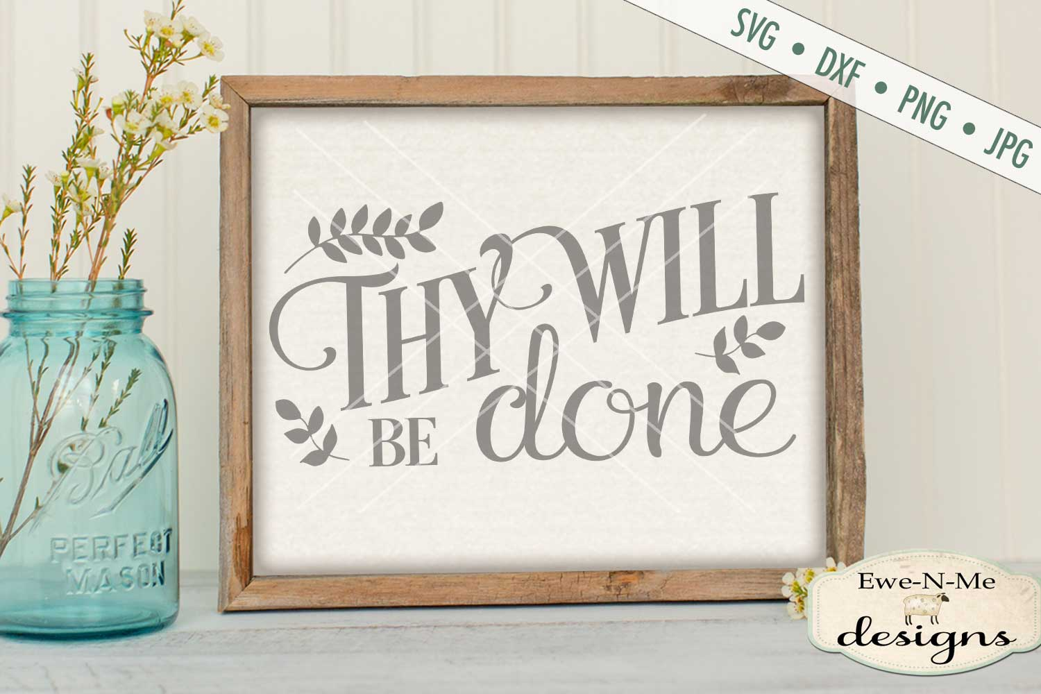 Thy Will Be Done SVG DXF Cut File example image 1
