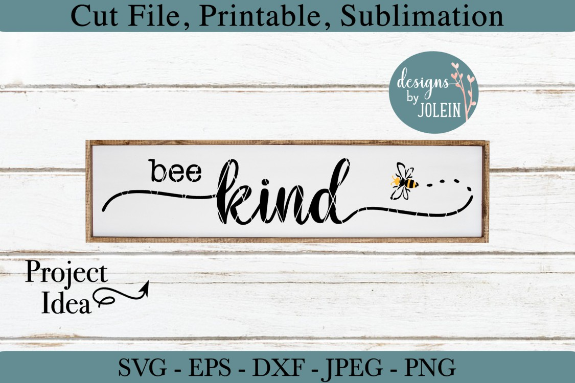 Bee Kind SVG, png, eps, DXF, sublimation example image 1