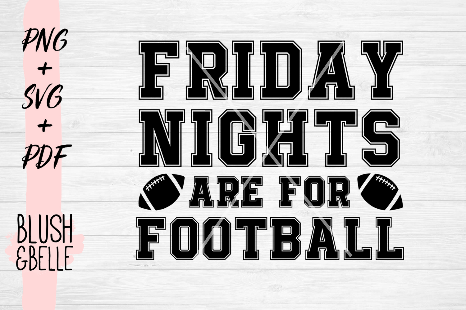 Friday Nights Are For Football - PNG, SVG, PDF example image 2