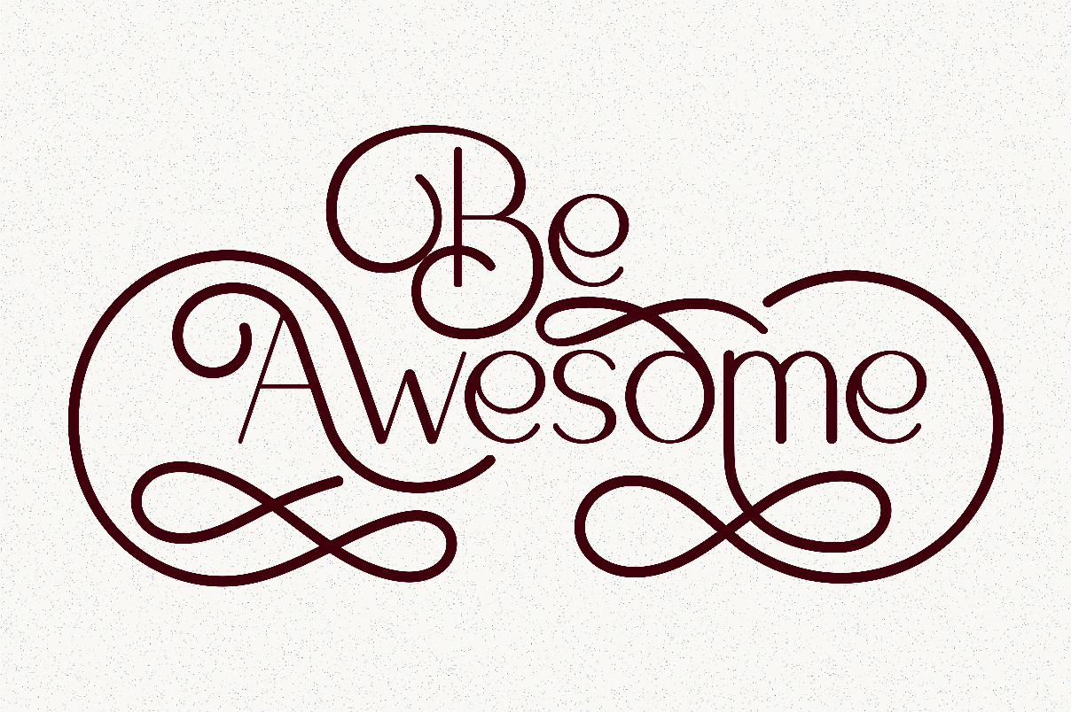 Be Awesome Lettering Quotes example image 2