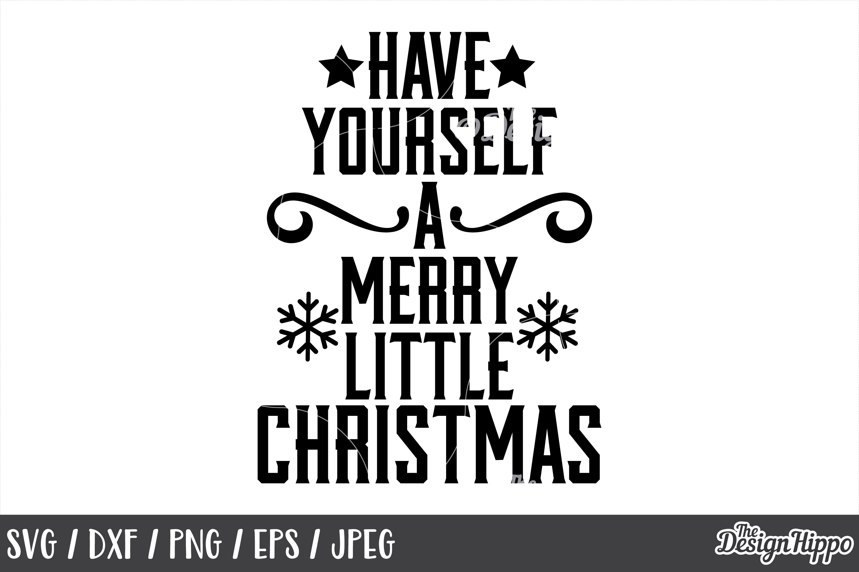 Have Yourself A Merry Little Christmas Svg.Have Yourself A Merry Little Christmas Svg Png Printable