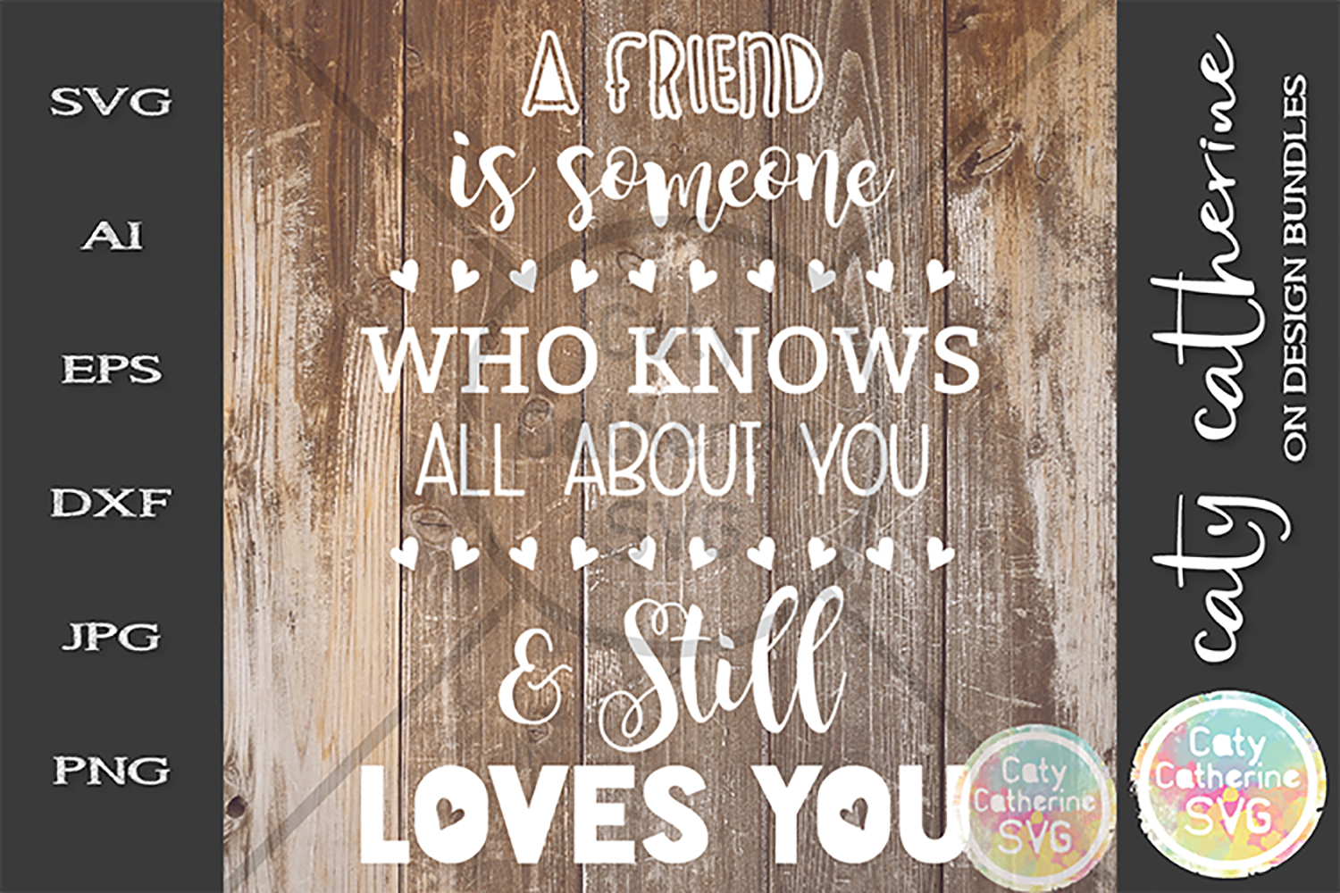 A Friend Is Someone Who Knows All About You SVG Cut File example image 1