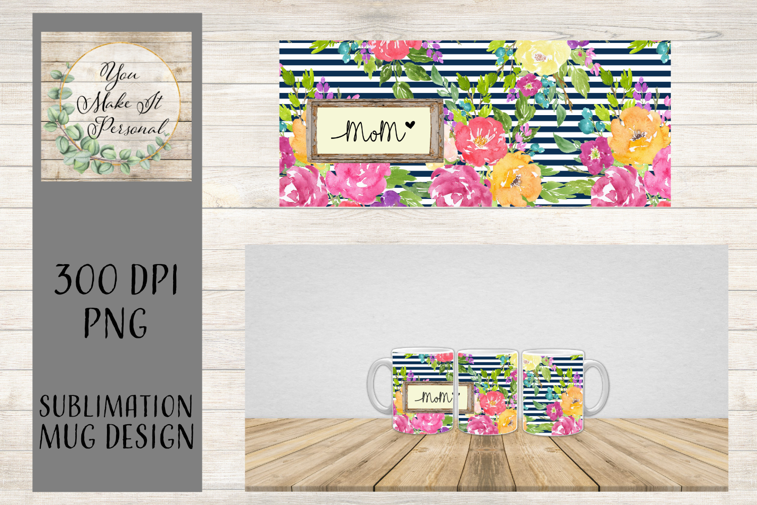 Sublimation Design for Mugs, Floral Mom Mug example image 1