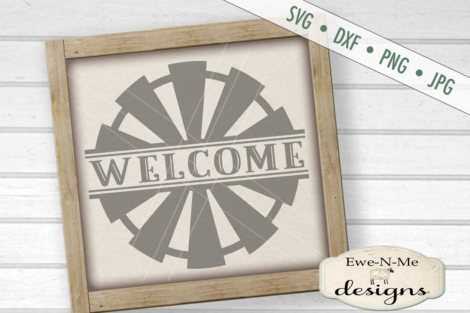 Split Windmill Welcome - Farm Rustic - SVG DXF Files example image 1