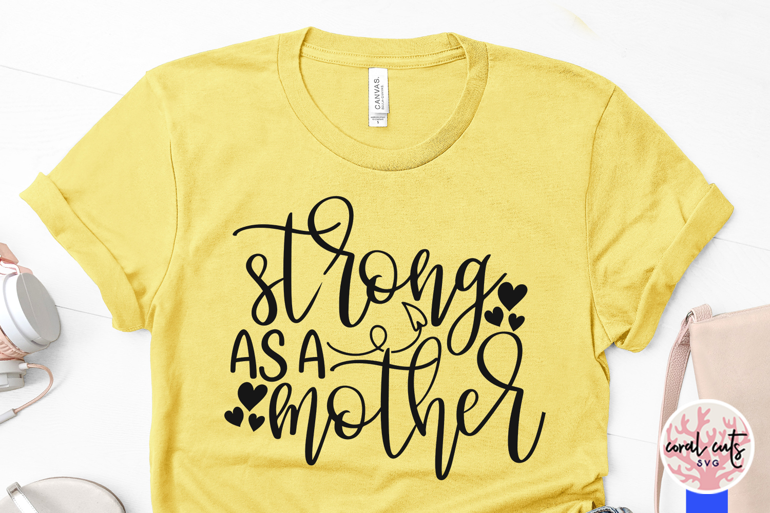Strong as a mother - Mother SVG EPS DXF PNG Cut File example image 3