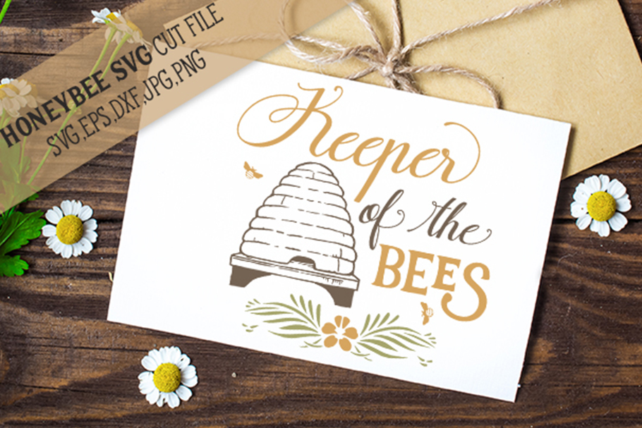 Keeper Of The Bees svg example image 1
