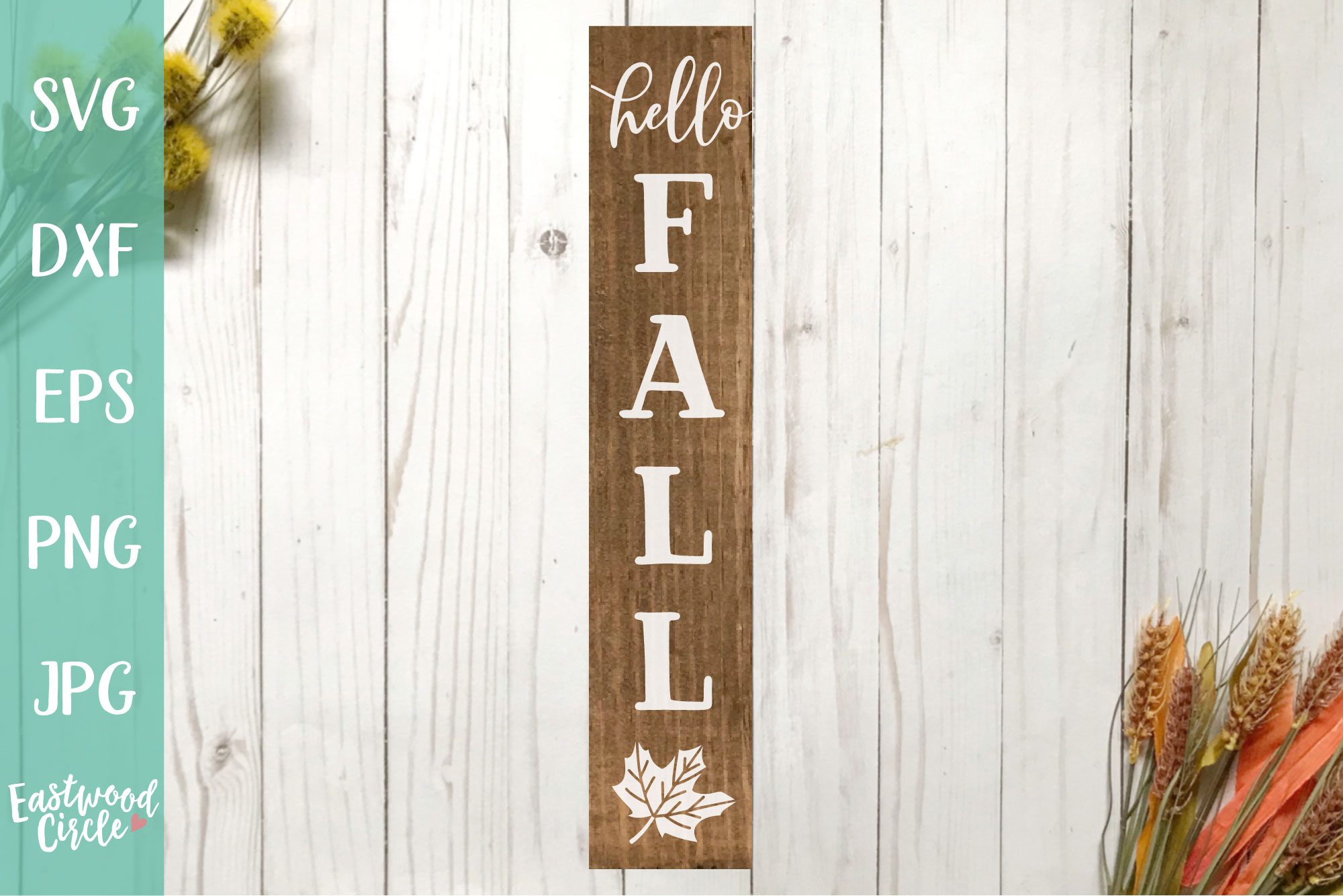 Hello Fall - Fall SVG File for Signs example image 1