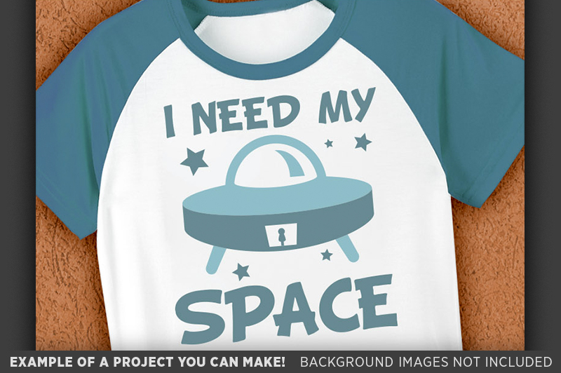 I Need My Space Svg File - Cute Kids Spaceship Shirt - 1090 example image 3