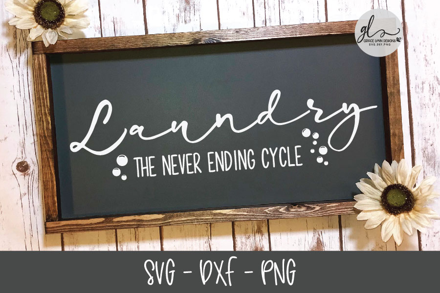 Laundry The Never Ending Cycle - SVG Cut File example image 1