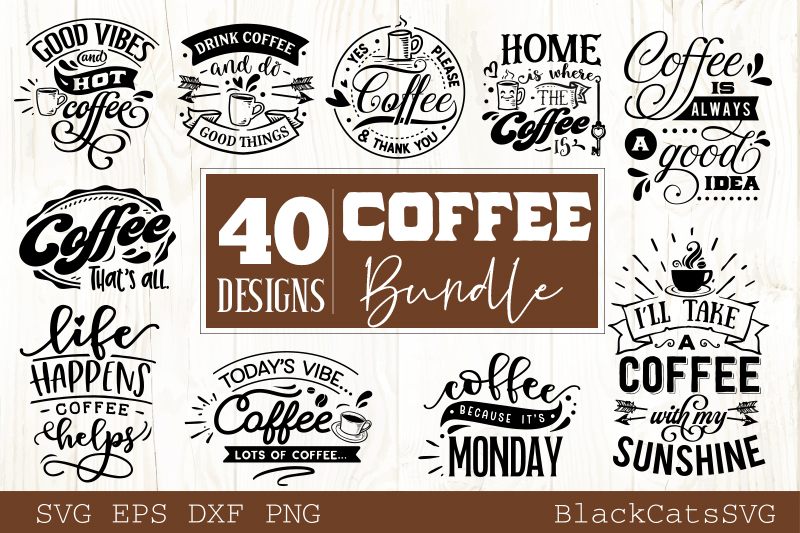 Coffee SVG bundle 40 designs Coffee SVG bundle example image 2