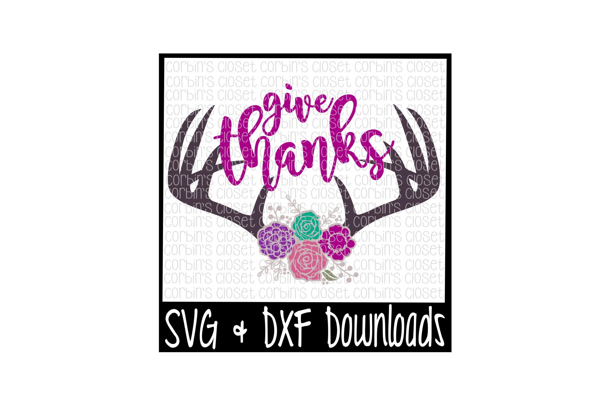 Floral Antlers SVG * Antique Flowers * Deer Antler SVG * Give Thanks Cut File example image 1