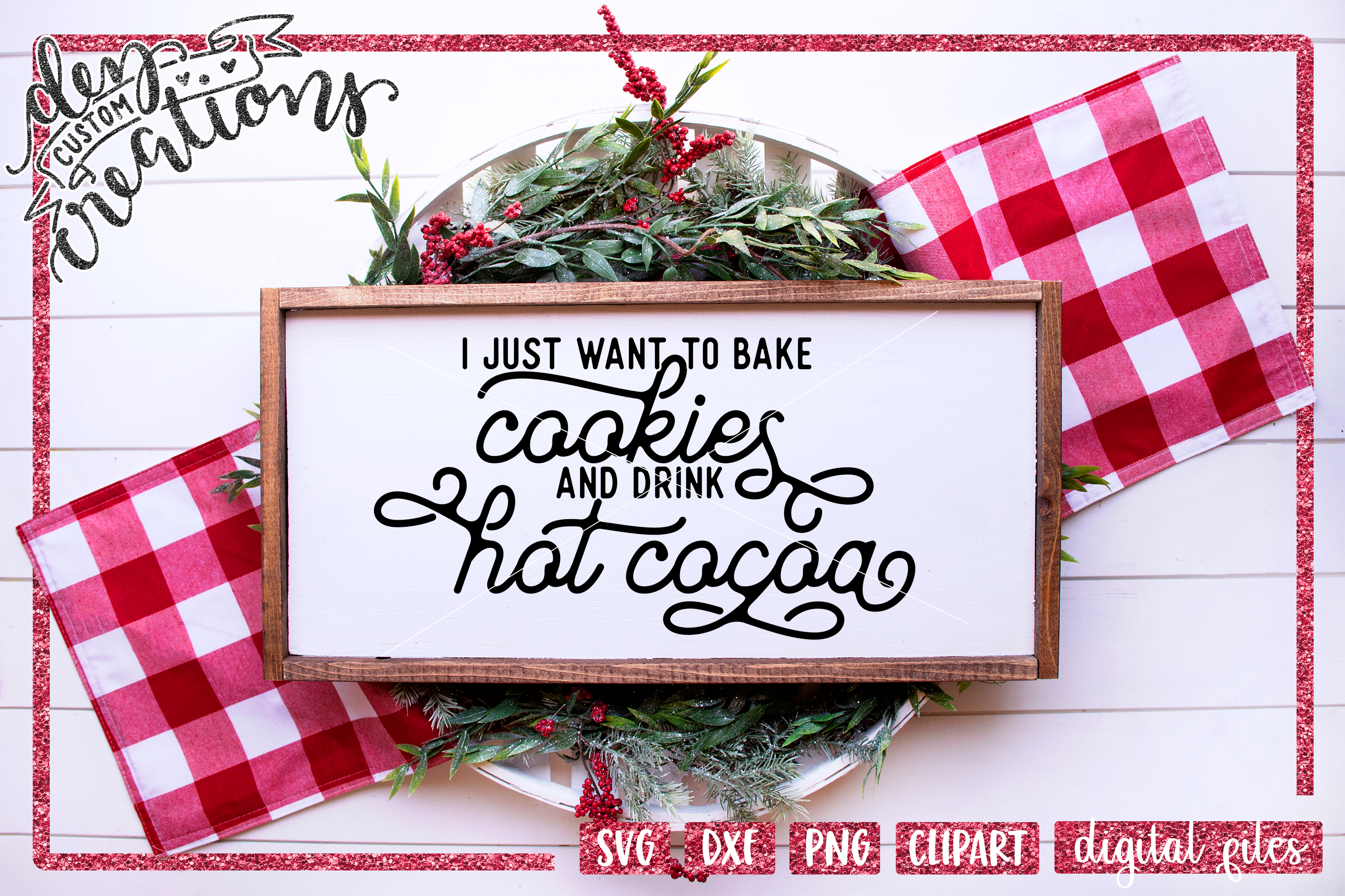 I Just Want to Bake Cookies and Drink Hot Cocoa - SVG example image 2