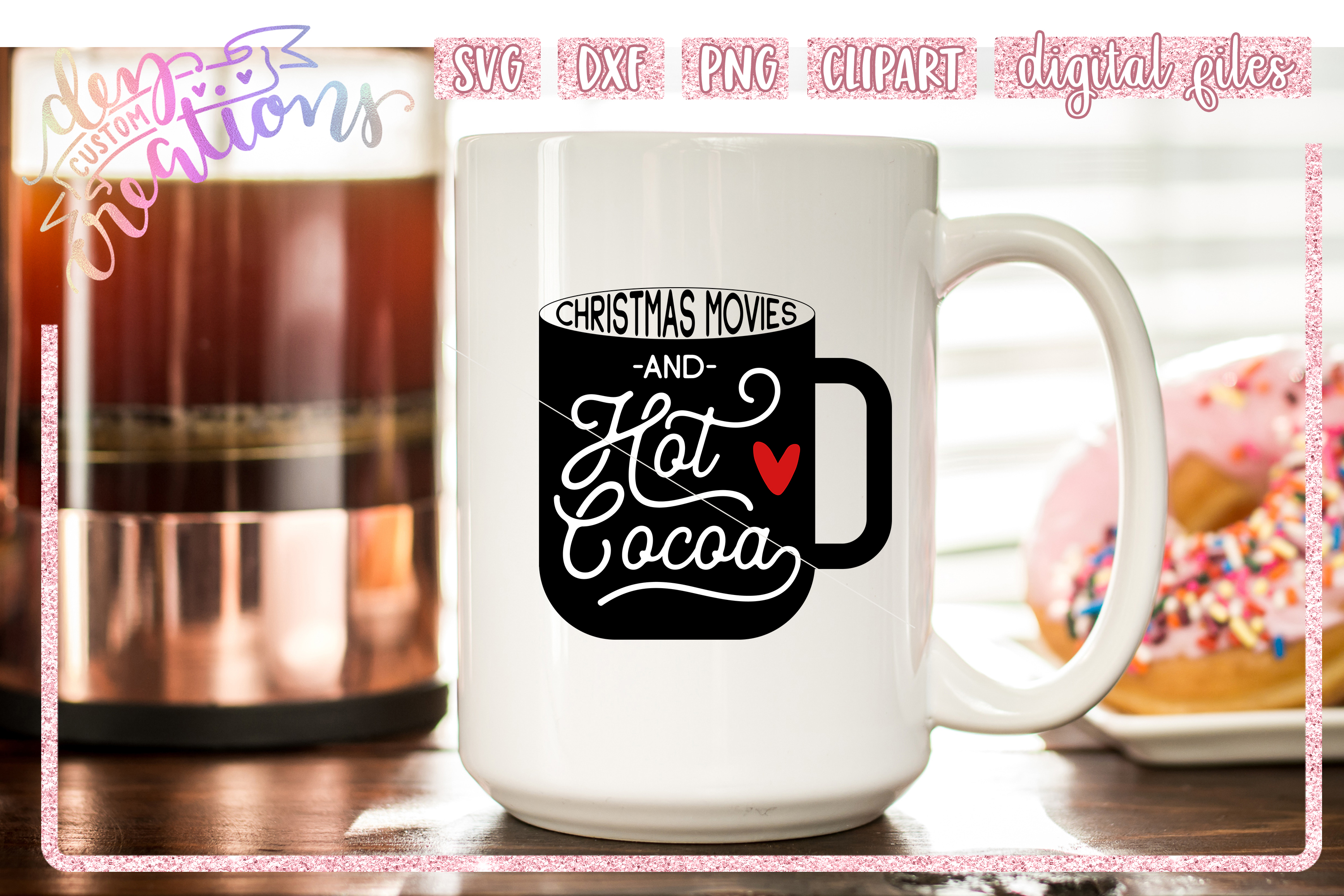 Christmas Movies & Hot Cocoa - Wine - SVG DXF PNG files example image 3