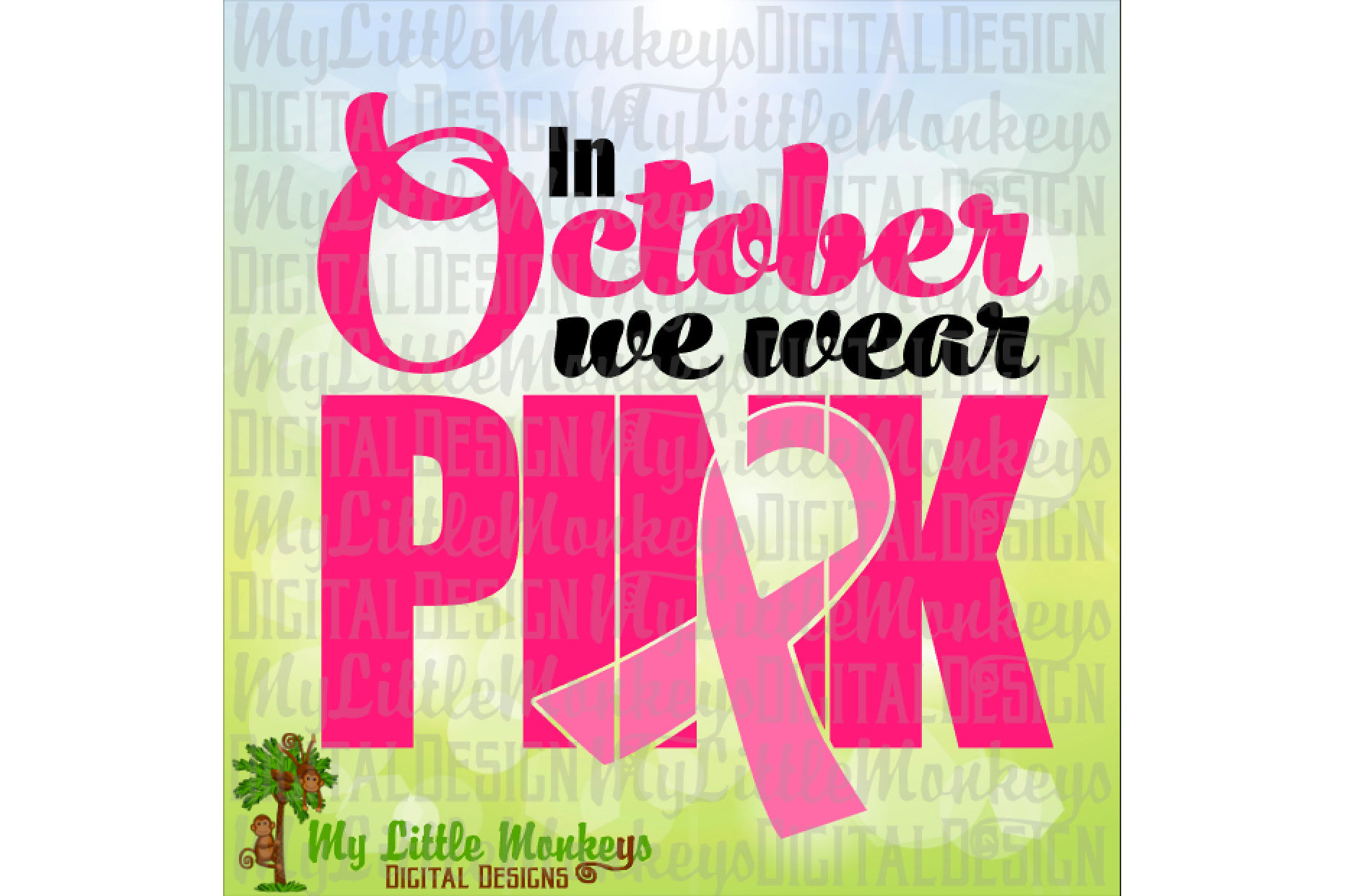 In October We Wear Pink Awareness Ribbon example image 1