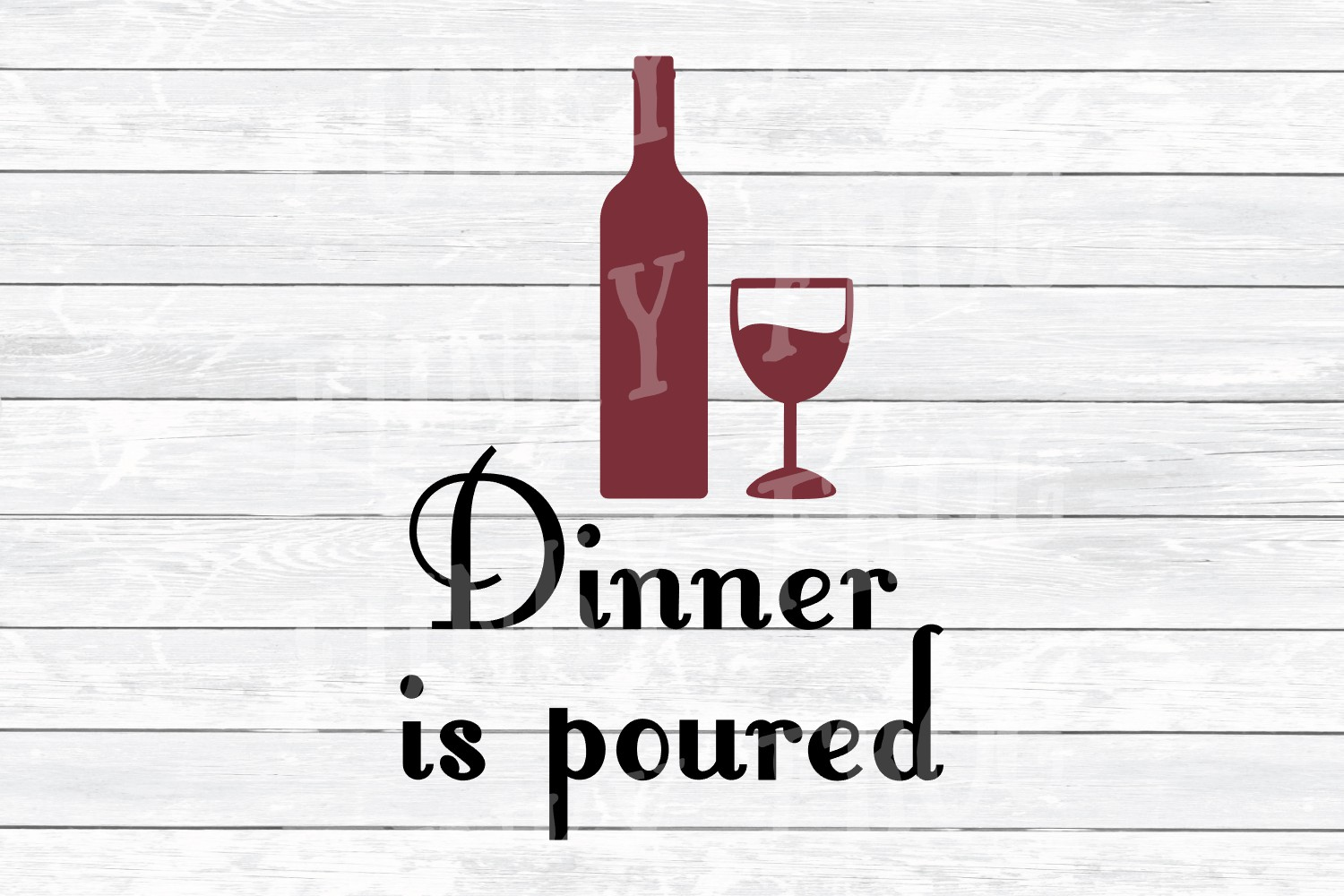 Dinner Is Poured - Wine SVG Cut File for Crafters example image 2