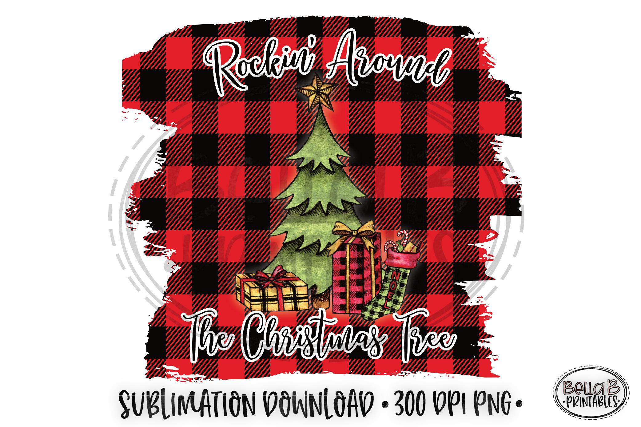 Christmas Sublimation Design, Rockin' Around Christmas Tree example image 1