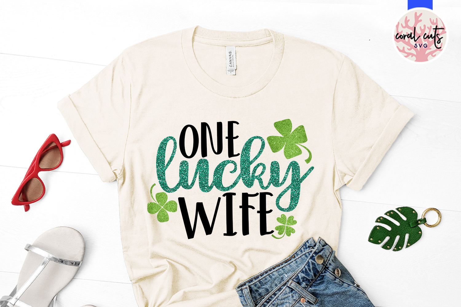 One lucky wife - St. Patrick's Day SVG EPS DXF PNG example image 2