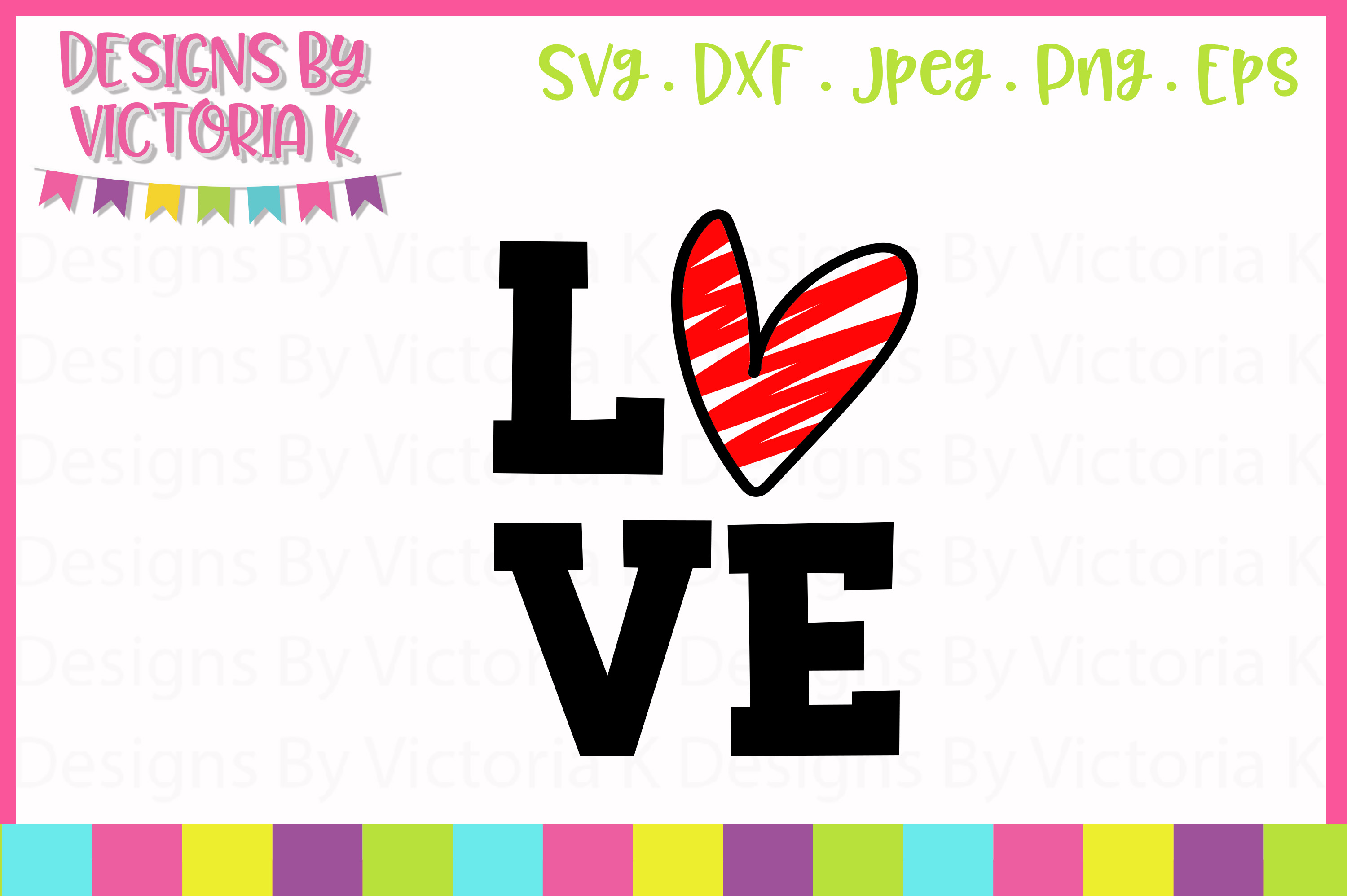 LOVE Heart Valentine's Day SVG Cut File example image 1