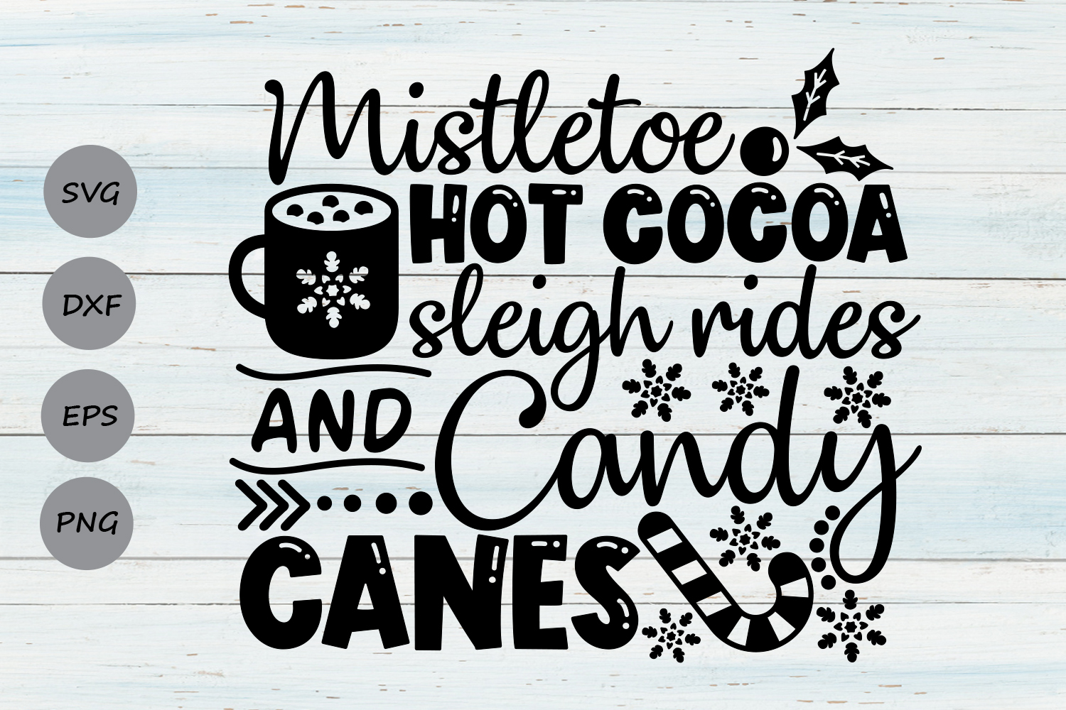 Mistletoe Hot Cocoa Sleigh Rides Candy Canes Svg, Winter Svg example image 1