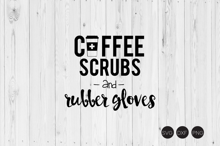 Coffee Scrubs And Rubber Gloves SVG example image 1