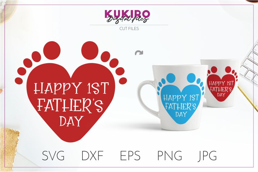 Happy First Father's day Cut file SVG - 1st time dad design example image 1