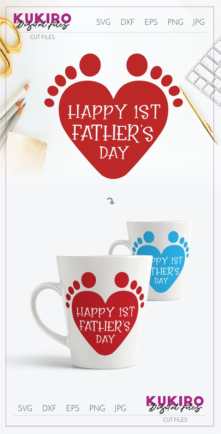 Happy First Father's day Cut file SVG - 1st time dad design example image 2