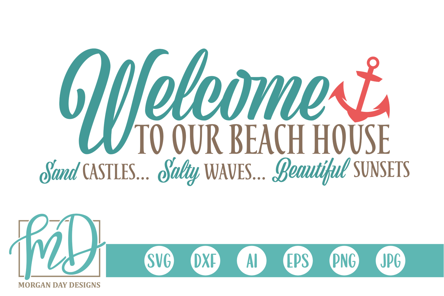 Beach - Summer - Sign - Welcome To Our Beach House SVG example image 1