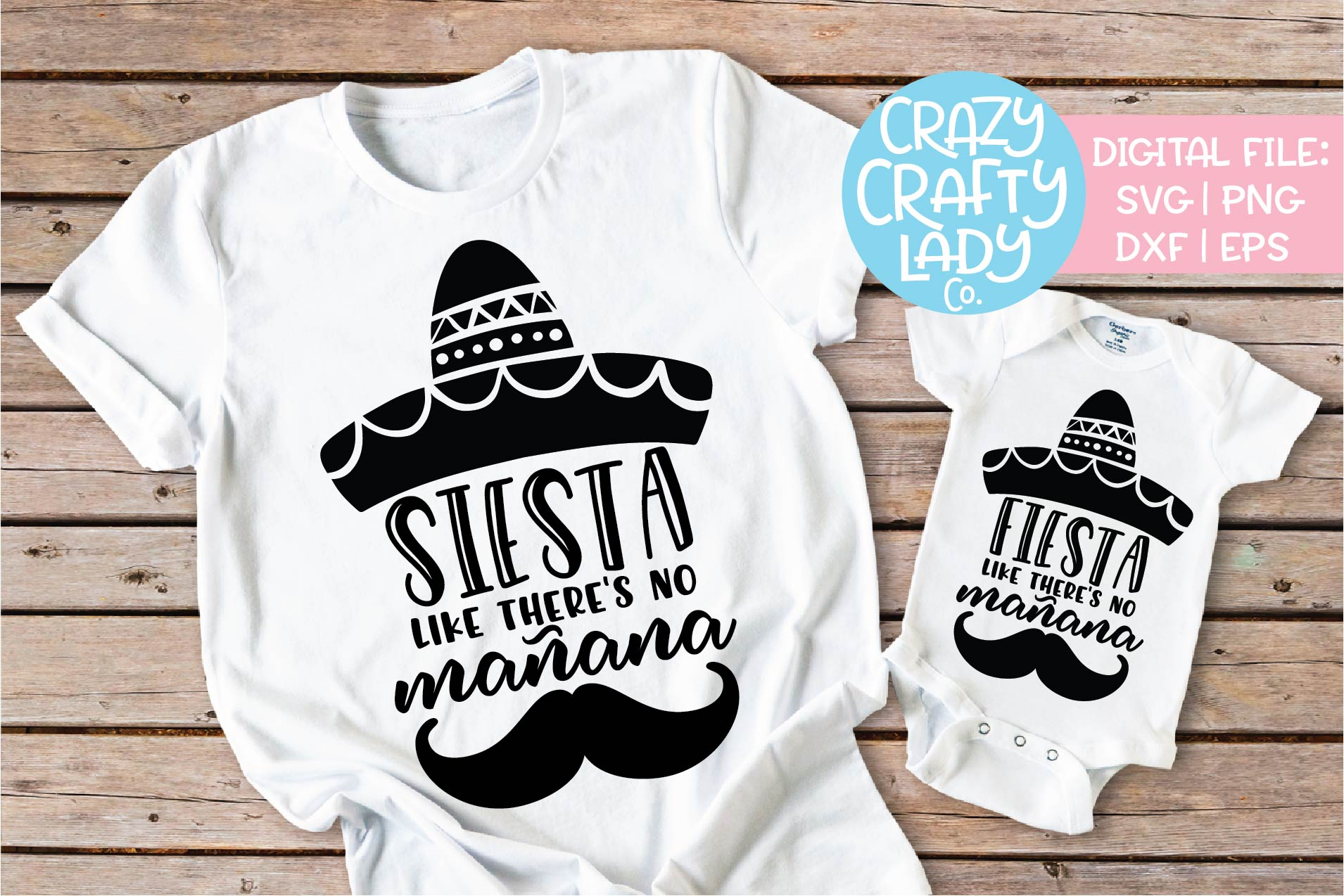 Fiesta & Siesta Like There's SVG DXF EPS PNG Cut File Bundle example image 1