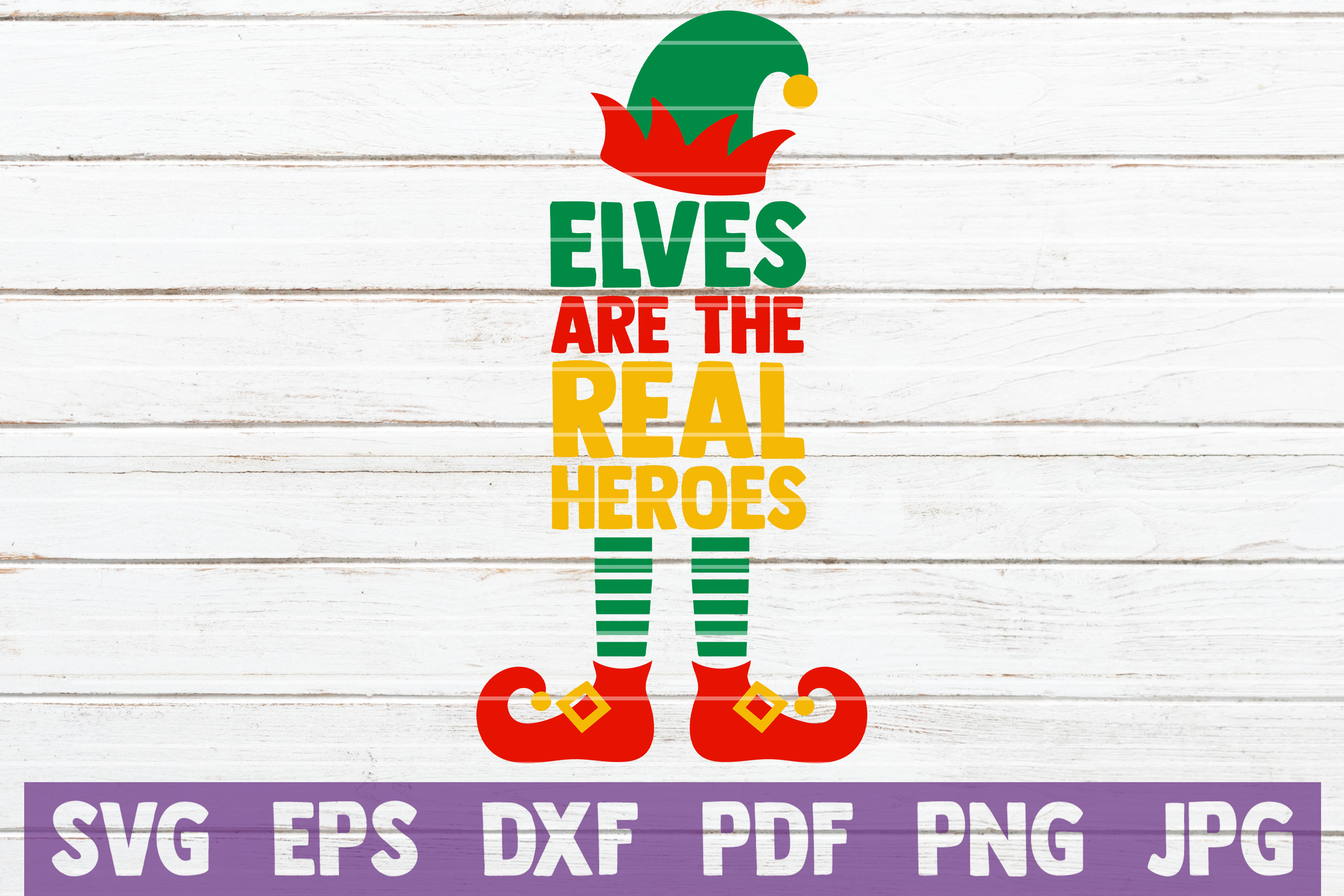 Elves Are The Real Heroes SVG Cut File example image 1