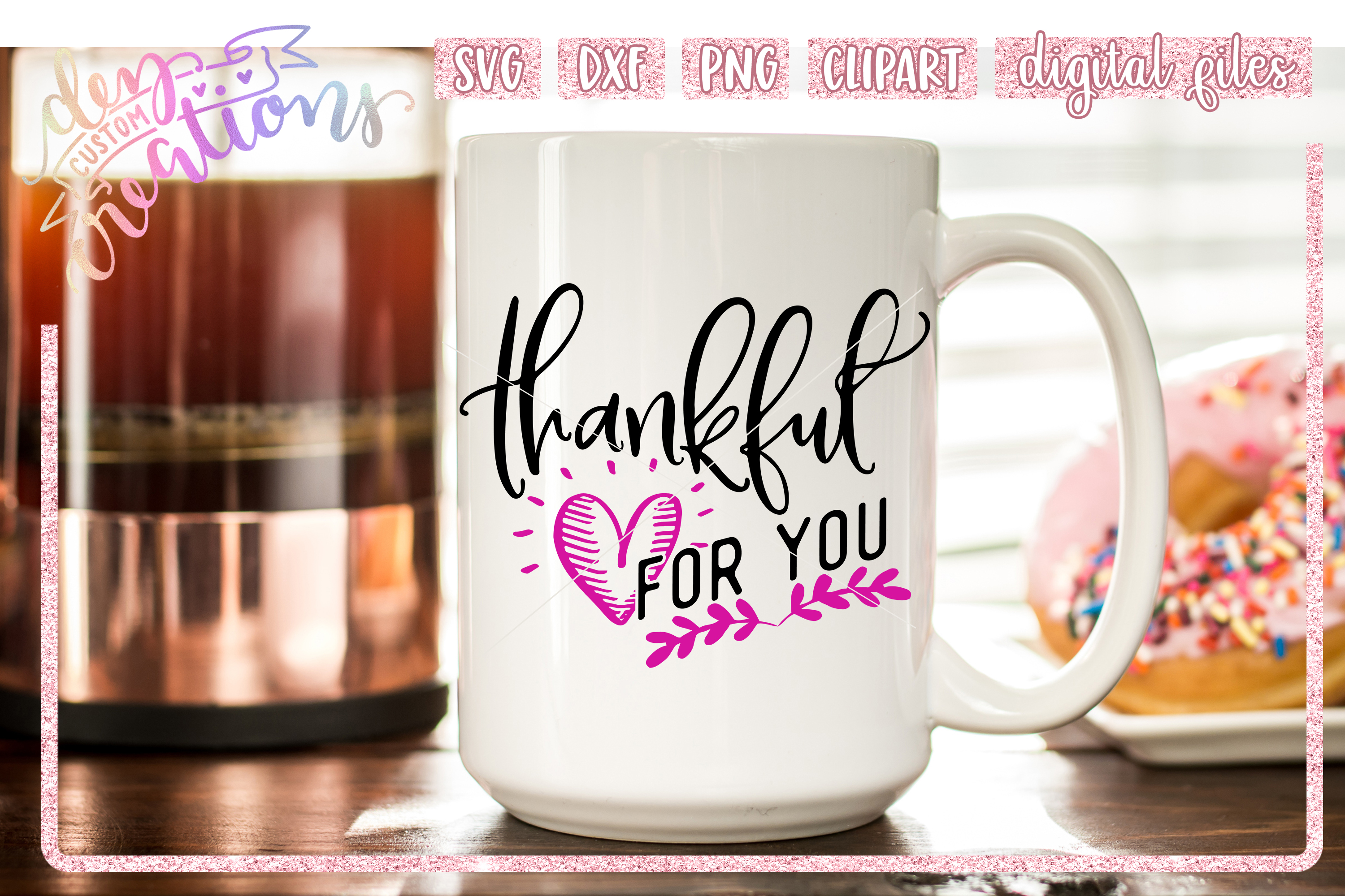 Thankful For You - SVG DXF PNG File example image 2