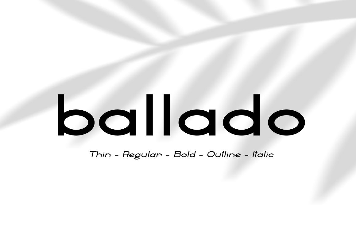 Ballado // Geometric Sans Family example image 1