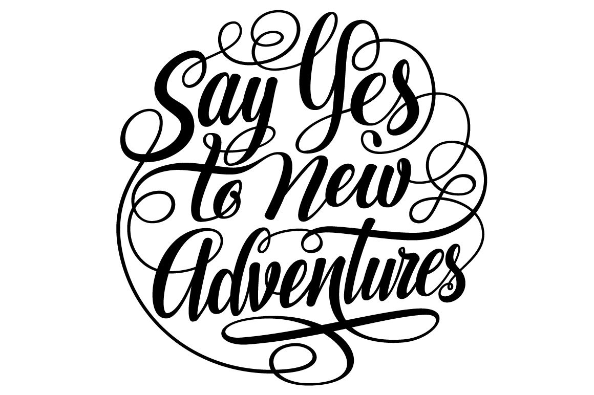Say Yes to New Adventures Round Lettering SVG example image 2
