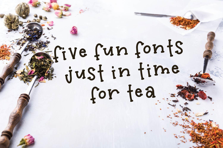 Tea Bundle - A Fun Font Bundle with Varie-Tea!! example image 10
