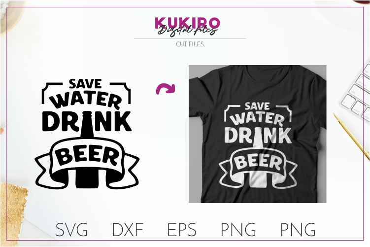 Save water drink beer SVG - Funny quote - Father's day SVG example image 1