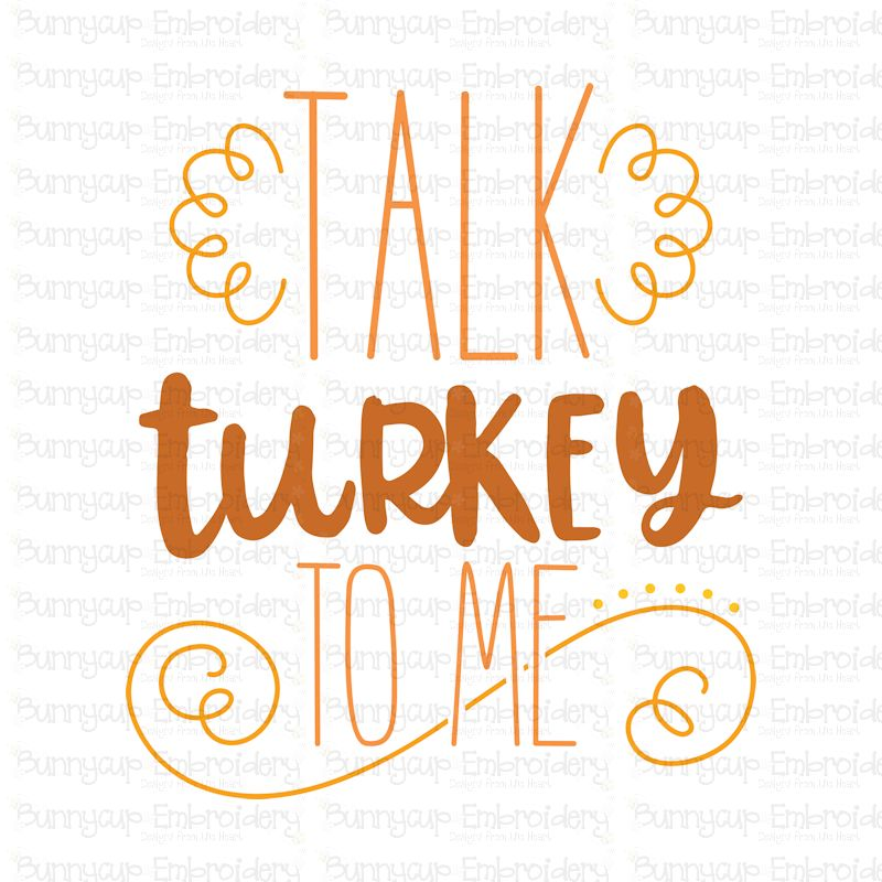 Talk Turkey To Me - SVG, Clipart, Printable example image 2