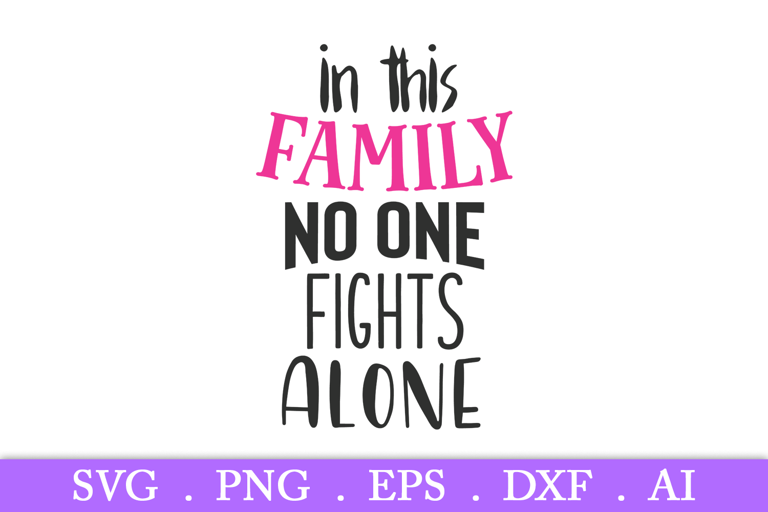 SALE! In this family no one fights alone svg, breast cancer example image 2