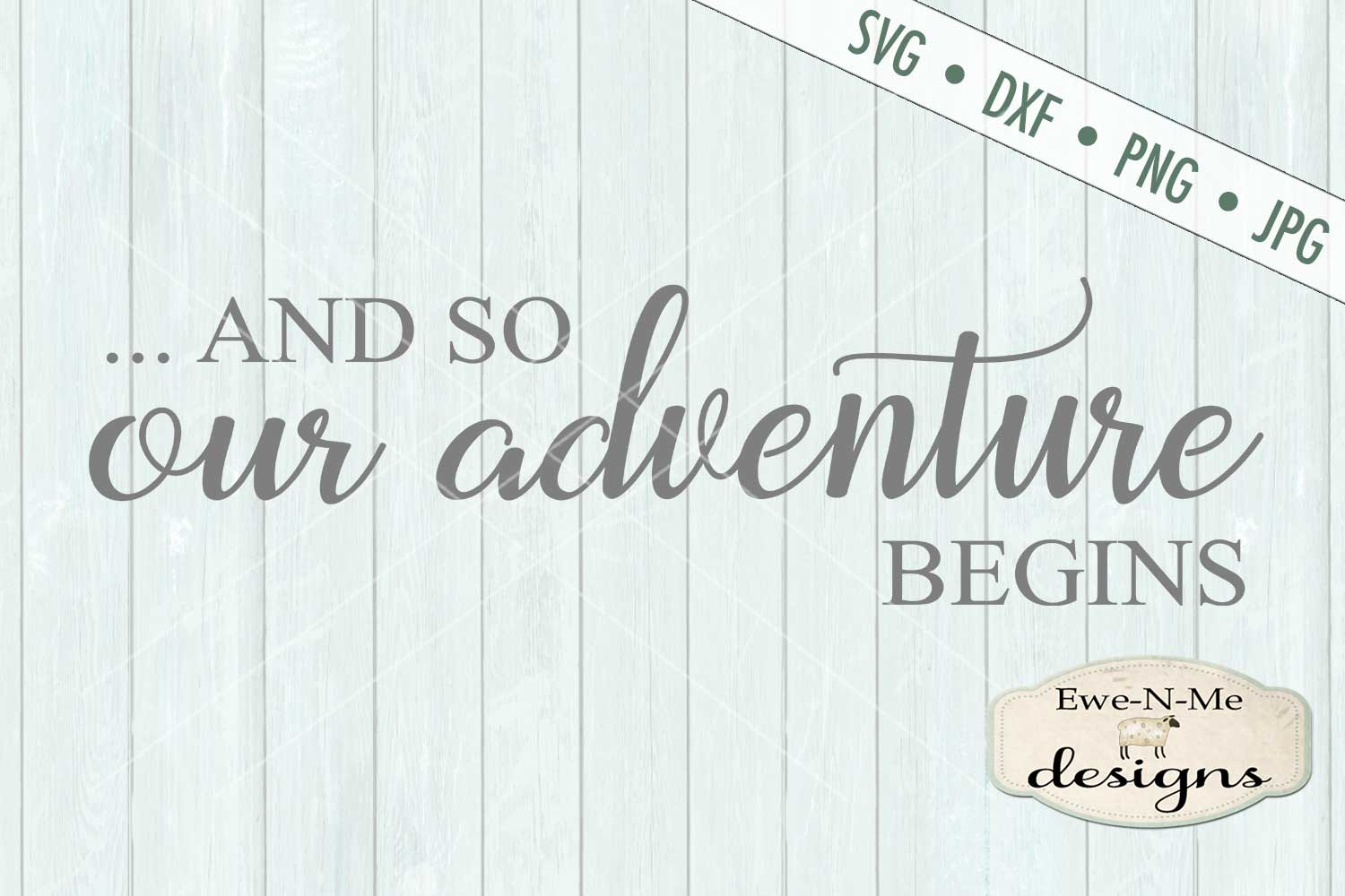 And So Our Adventure Begins Wedding SVG DXF Cut File example image 2