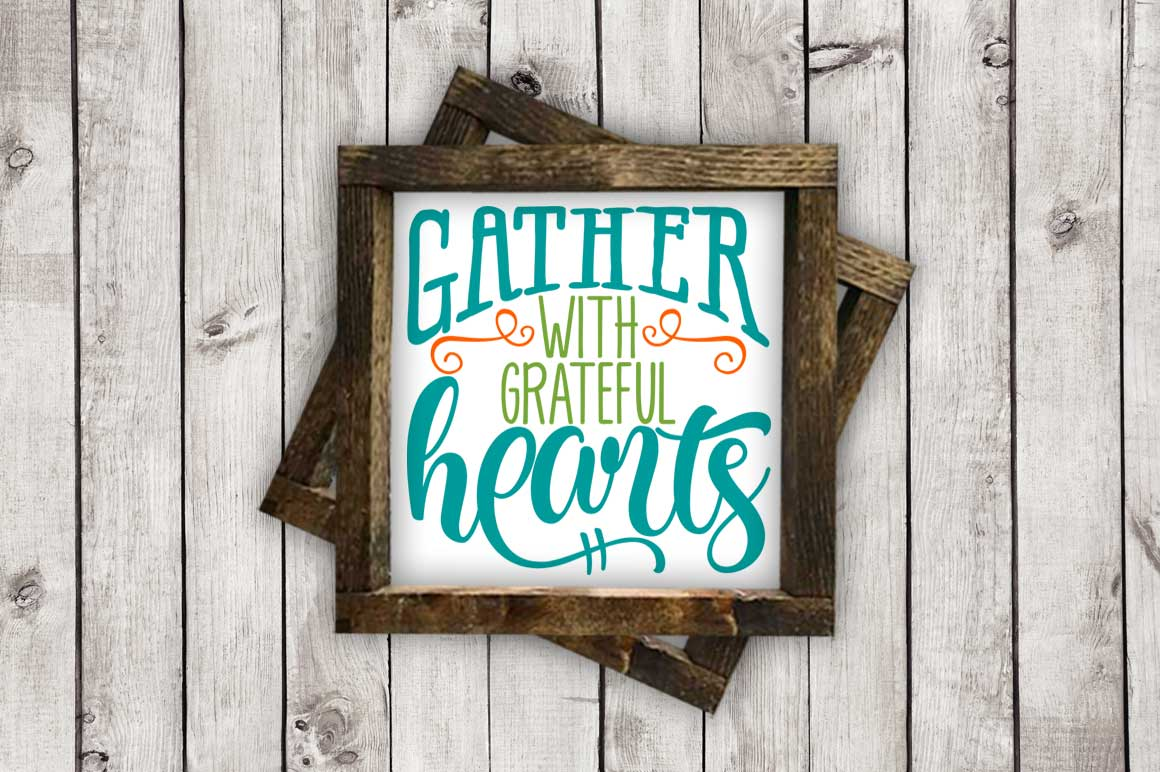 Gather with Grateful Hearts cut File - SVG DXF EPS AI PNG example image 2