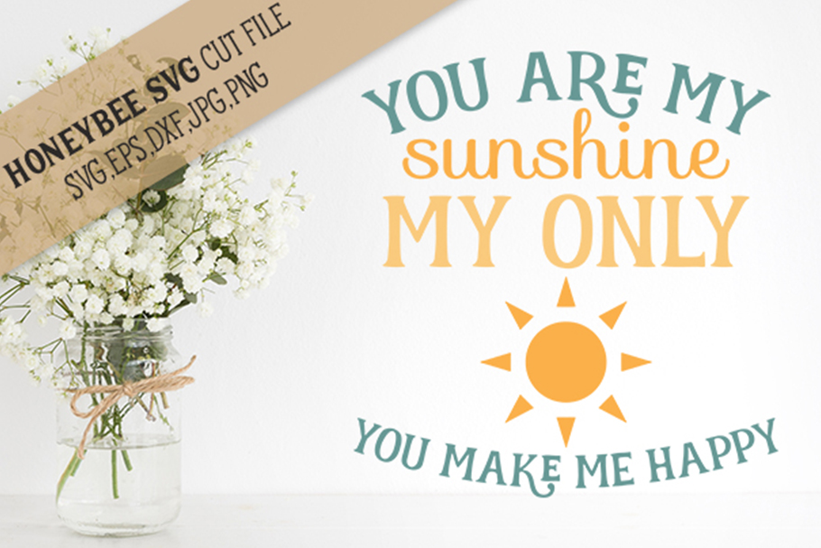 You Are My Sunshine svg example image 1