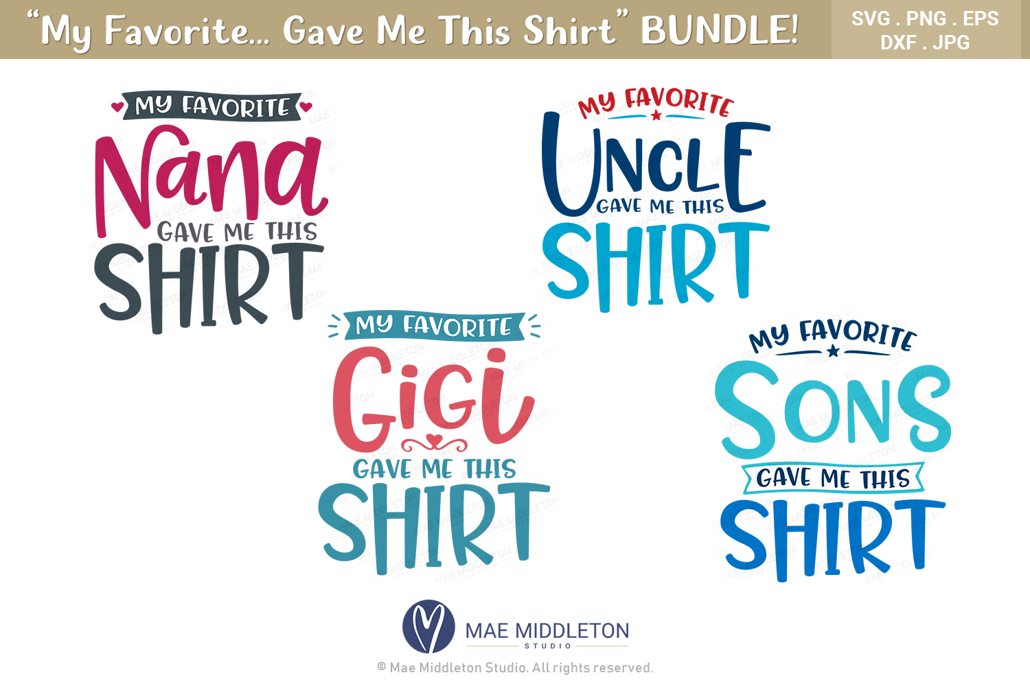 My Favorite... Gave Me This Shirt SVG Bundle example image 2