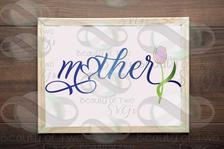 Mothers Day svg, Mother svg & png, Mom love flower svg, example image 1